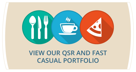 View our QSR and Fast Casual Portfolio